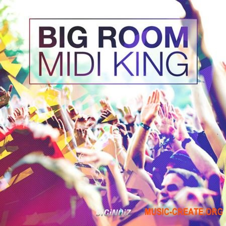 Diginoiz - Big Room Midi King (MiDi)