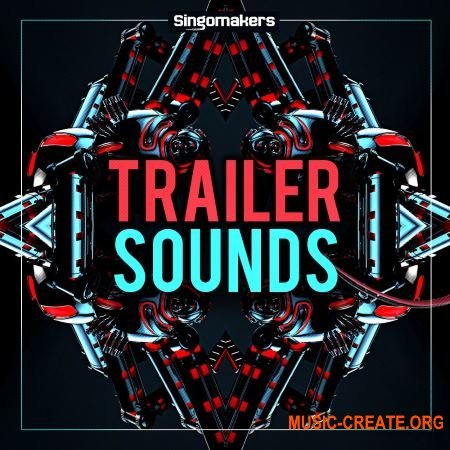 Singomakers - Trailer Sounds (WAV MiDi) - кинематографические сэмплы