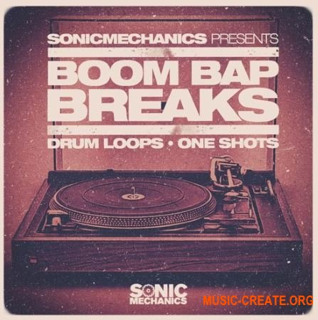 Sonic Mechanics - Boom Bap Breaks (MULTiFORMAT) - драм сэмплы
