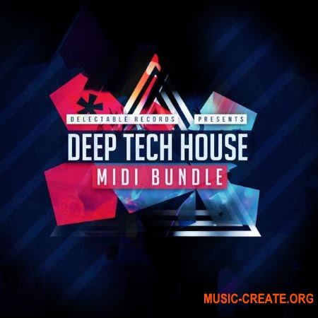 Delectable Records - Deep Tech House MIDI Bundle (WAV MiDi) - сэмплы Deep Tech House