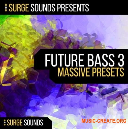 Surge Sounds - Future Bass 3 (Massive presets)