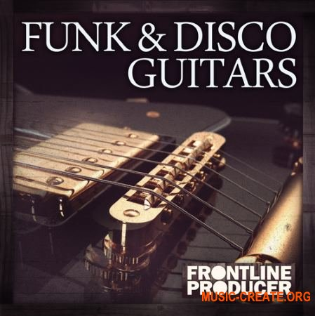 Frontline Producer - Funk and Disco Guitars (WAV REX) - сэмплы гитар