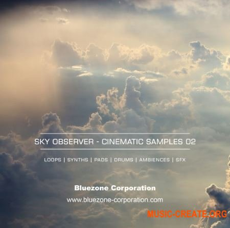 Bluezone Corporation - Sky Observer Cinematic Samples 02 (WAV AiFF) - кинематографические сэмплы