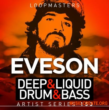 Loopmasters - Eveson Deep and Liquid Drum and Bass (MULTiFORMAT) - сэмплы Drum and Bass