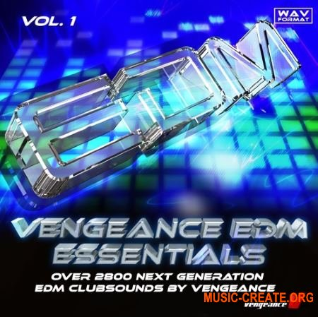 Vengeance - EDM Essentials Vol.1 (WAV) - сэмплы EDM