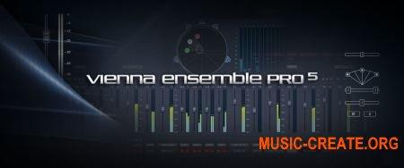 VSL - Vienna Ensemble Pro v5.4.14074 CE (Team V.R)