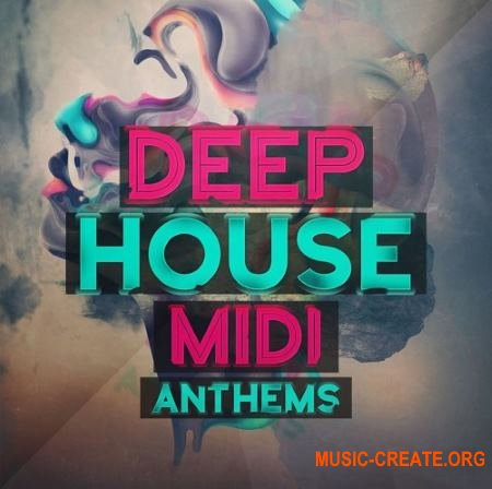 Mainroom Warehouse - Deep House Midi Anthems (MiDi)