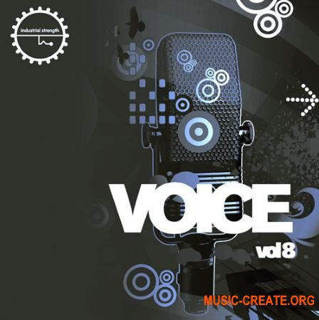 Industrial Strength - Voice Vol. 8 (WAV) - вокальные сэмплы