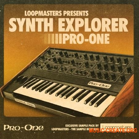 Loopmasters - Synth Explorer - Pro One (MULTiFORMAT) - сэмплы синтезатора