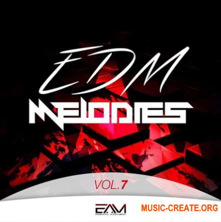 Essential Audio Media - EDM Melodies Vol 7 (MiDi) - EDM мелодии