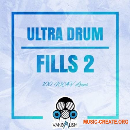 Vandalism - Ultra Drum Fills 2 (WAV) - сэмплы ударных