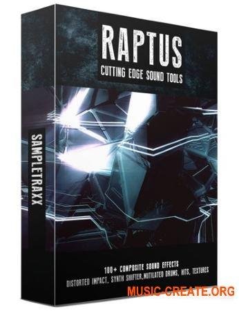 SampleTraxx - RAPTUS (WAV KONTAKT) - звуковые эффекты
