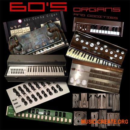 Rattly And Raw - 60s Organs And Oddities (KONTAKT) - библиотека звуков органа