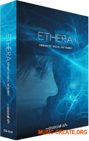 Zero-G - ETHERA Cinematic Vocal Instrument (KONTAKT) - вокальная библиотека