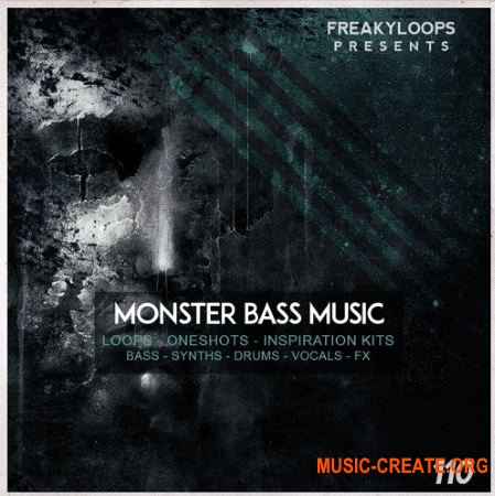 Freaky Loops - Monster Bass Music (WAV) - сэмплы Bass Music, Trap, Dubstep