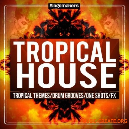 Singomakers - Tropical House Sessions (WAV MiDi) - сэмплы Tropical House