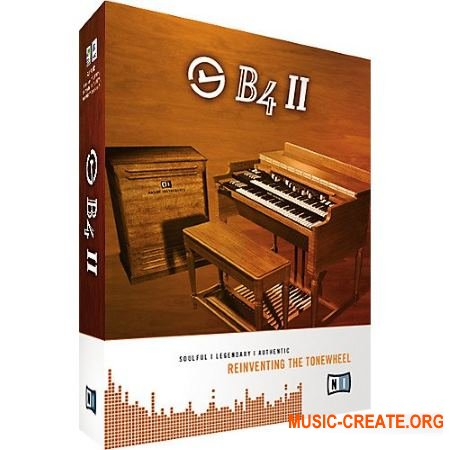 Native Instruments - B4 II v2.0.4 INTERNAL (Team R2R) - эмуляция Hammond B3