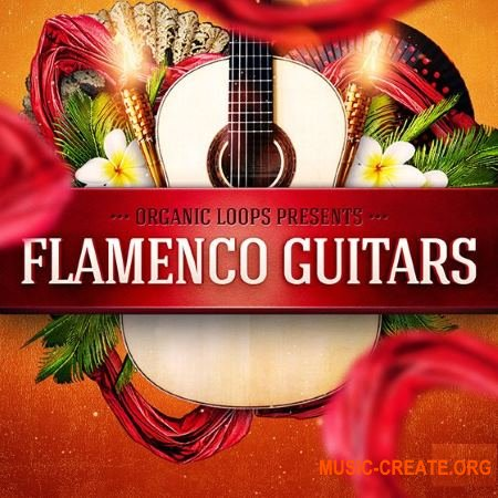 Organic Loops - Flamenco Guitars (WAV REX) - сэмплы гитары