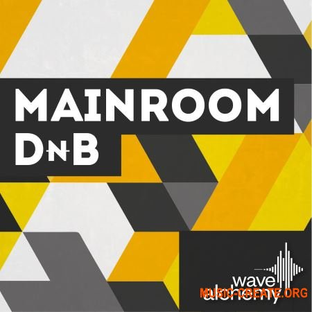 Wave Alchemy - Mainroom Drum and Bass (MULTiFORMAT) - сэмплы Drum and Bass
