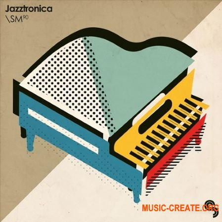 Sample Magic - Jazztronica (MULTiFORMAT) - сэмплы Jazz