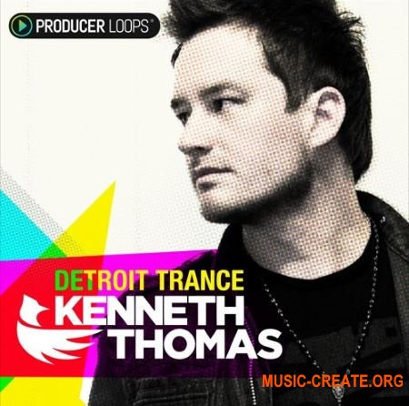 Producer Loops - Kenneth Thomas Detroit Trance (WAV AIFF ABLETON LIVE) - сэмплы Trance