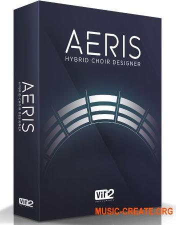 Vir2 Instruments - Aeris: Hybrid Choir Designer (KONTAKT) - библиотека мужского и женского вокала