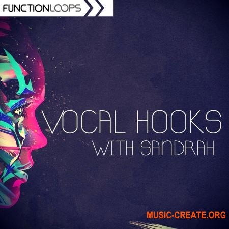 Function Loops - Vocal Hooks With Sandrah (WAV) - вокальные сэмплы