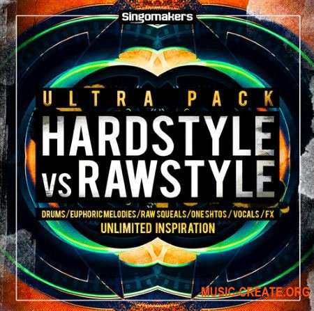 Singomakers - Hardstyle Vs Rawstyle Ultra Pack (MULTiFORMAT) - сэмплы Hardstyle, Rawstyle