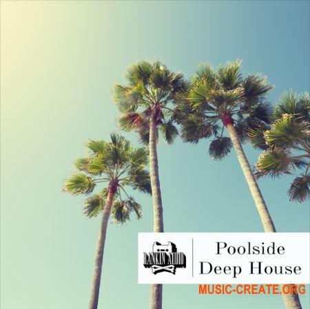 Rankin Audio - Poolside Deep House (WAV) - сэмплы Deep House