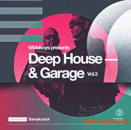 Loopmasters - Wideboys Deep House and Garage Vol 3 (MULTiFORMAT) - сэмплы Deep House, Garage