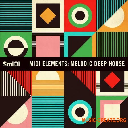 Sample Magic - MIDI Elements: Melodic Deep House (WAV MiDi REX AiFF) - сэмплы Deep House