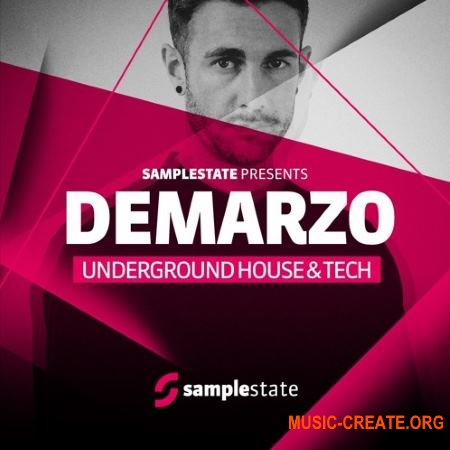 Samplestate - Demarzo Underground House and Tech (MULTiFORMAT) - сэмплы House, Tech