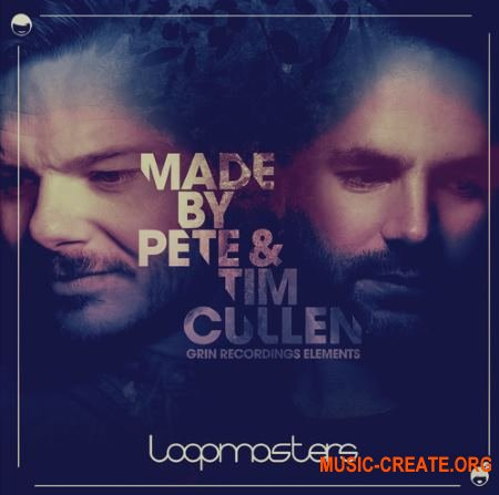 Loopmasters - Made by Pete and Tim Cullen - Grin Recordings (MULTiFORMAT) - сэмплы House, Tech