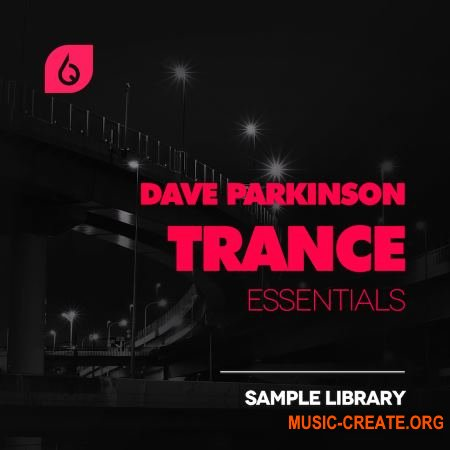 Freshly Squeezed Samples - Dave Parkinson Trance Essentials (WAV MiDi FXB) - сэмплы Trance