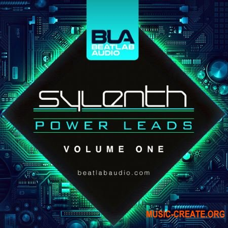 Beatlab Audio - Sylenth Power Leads Vol 1 (LENNAR DiGiTAL SYLENTH1 Presets)