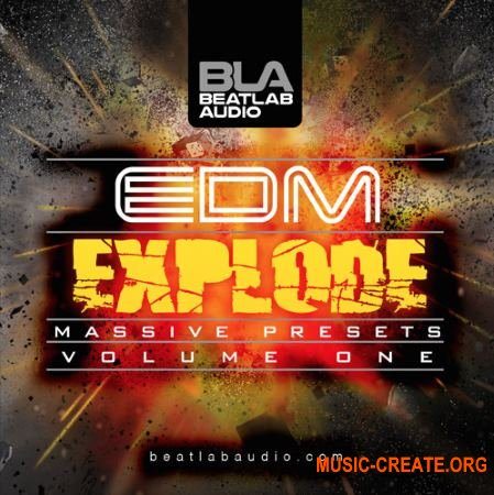 Beatlab Audio - EDM Explode Vol 1 (NATiVE iNSTRUMENTS MASSiVE Presets)