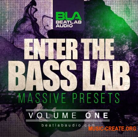 Beatlab Audio - Enter The Bass Lab Vol 1 (NATiVE iNSTRUMENTS MASSiVE Presets)