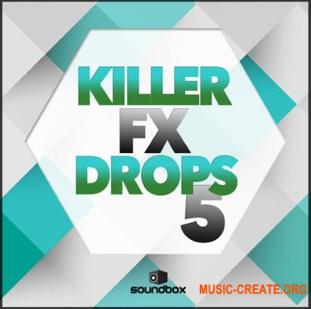 Soundbox - Killer FX Drops 5 (WAV) - звуковые эффекты
