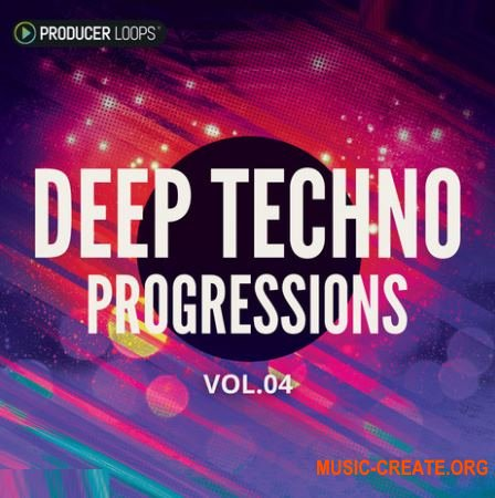 Producer Loops - Deep Techno Progressions Vol.4 (ACiD WAV REX MiDi) - сэмплы Deep Techno