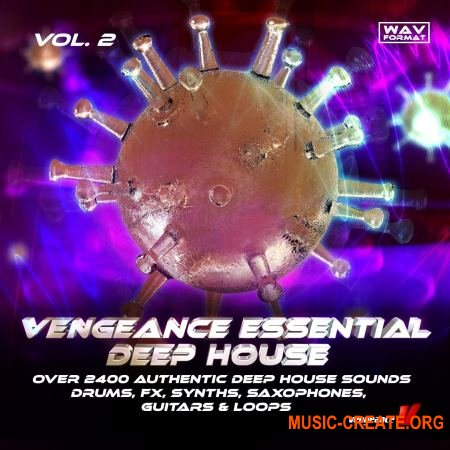 Vengeance - Essential Deep House Vol.2 (WAV) - сэмплы Deep House