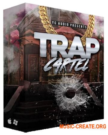 YC Audio - Trap Cartel (WAV MiDi) - сэмплы Trap