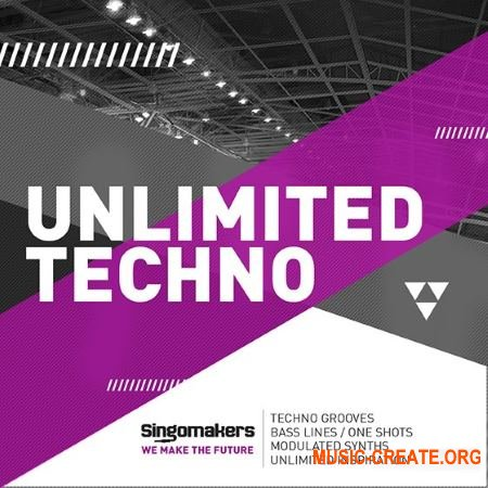 Singomakers - Unlimited Techno (MULTiFORMAT) - сэмплы Techno