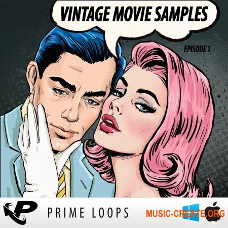Prime Loops - Vintage Movie Samples Episode 1 (WAV) - вокальные сэмплы