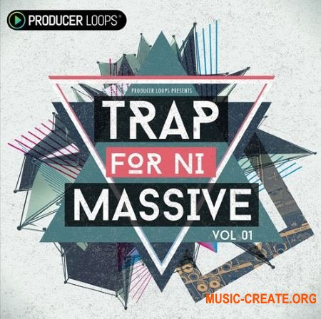 Producer Loops - Trap (NATiVE iNSTRUMENTS MASSiVE)