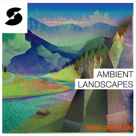 Samplephonics - Ambient Landscapes (MULTiFORMAT) - сэмплы Ambient