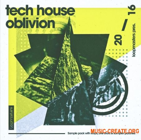 Loopmasters - Tech House Oblivion (MULTiFORMAT) - сэмплы Tech House