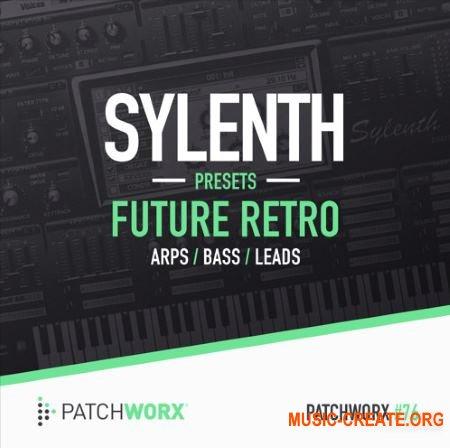 Patchworx - Future Retro (Sylenth1 presets / MIDI / WAV)