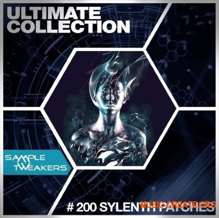 Sample Tweakers - Ultimate 200 Sylenth Patches Collection (Sylenth1 presets)