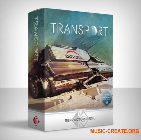 Refractor Audio - Transport (KONTAKT) - звуки транспорта