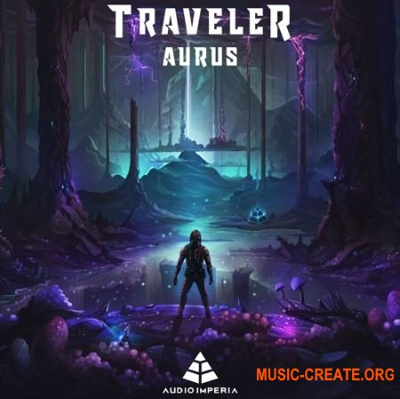 Audio Imperia - Traveler Aurus (KONTAKT) - звуковые эффекты